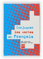 Conjuguer les verbes en français.