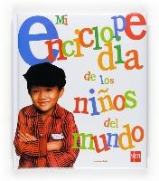 Mi enciclopedia de los niños del mundo