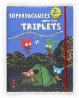 Supervacances amb els Triplets. 2 Primària