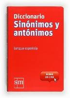 Diccionario Sinónimos y Antónimos. Lengua española