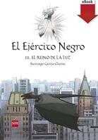 El Ejército Negro III. El Reino de la Luz (eBook-ePub)
