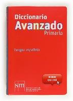 Diccionario Avanzado Primaria. Lengua española