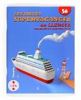 Les meves supervacances de Llengua catalana i castellana. 5è Primària