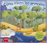 Cómo viven los animales