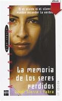 La memoria de los seres perdidos (eBook-ePub)