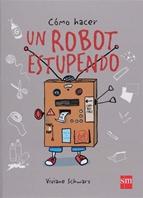 Cómo hacer un robot estupendo