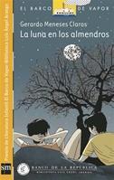 La Luna en los Almendros [Plan Lector Infantil] Ebook
