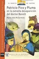 Patricio Pico y Pluma en la Extraña Desaparición del Doctor Bonett [Plan Lector Infantil] Ebook
