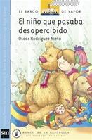 El Niño que Pasaba Desapercibido [Plan Lector Infantil] Ebook