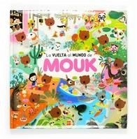 La vuelta al mundo de Mouk