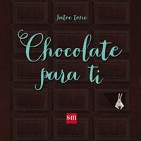 Chocolate para ti