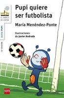 Pupi quiere ser futbolista