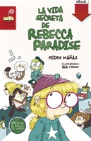La vida secreta de Rebecca Paradise (Kindle)