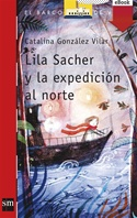 Lila Sacher y la expedición al norte (eBook-ePub)