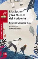 Lila Sacher y los Muelles del Horizonte