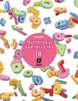 Cuaderno 8 de números y operaciones. Primaria