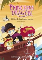 Princesas Dragón: La isla de las hadas pirata