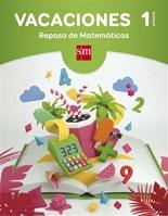 Vacaciones: repaso de Matemáticas. 1 Educación Primaria