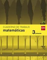 Cuaderno de matemáticas. 3 Primaria. Savia