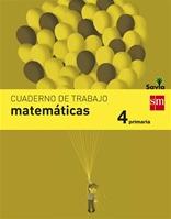 Cuaderno de matemáticas. 4 Primaria. Savia