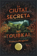 La ciutat secreta del Toubkal
