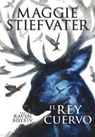 The Raven Boys: El rey cuervo
