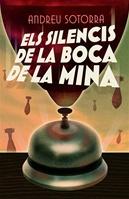 Els silencis de la Boca de Mina