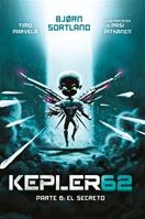 Kepler62. Parte 6: El secreto