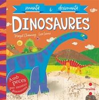 Munta i desmunta: dinosaures