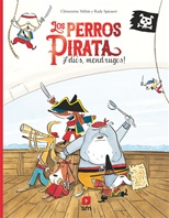 Los perros pirata. ¡Adiós, mendrugos!