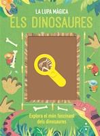 Els dinosaures. La lupa màgica