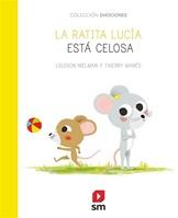 La ratita Lucía está celosa