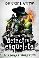 Detective Esqueleto: Ataduras mortales