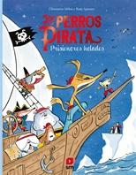Los perros pirata 2. Prisioneros helados