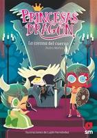 Princesas Dragón: La corona del cuervo