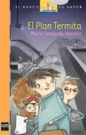 Plan Termita [Plan Lector Infantil] Ebook