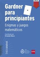 Gardner para principiantes: enigmas y juegos matemáticos (eBook-Fixed)