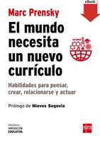 El mundo necesita un nuevo currículo (eBook-ePub)