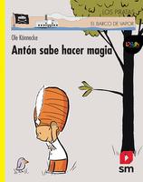 Antón sabe hacer magia. Libro digital LORAN