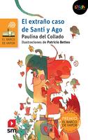 El extraño caso de Santi y Ago. Libro digital LORAN