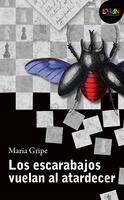 Los escarabajos vuelan al atardecer. Libro digital LORAN