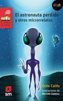 El astronauta perdido y otros microrrelatos. Libro digital LORAN