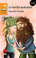 La familia Guácatela. Libro digital LORAN