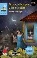Olivia, el bosque y las estrellas. Libro digital LORAN
