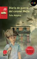 Diario de guerra del coronel Mejía. Libro digital LORAN