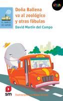 Doña Ballena va al zoológico y otras fábulas. Libro digital LORAN