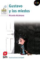 Gustavo y los miedos. Libro digital LORAN