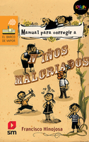 Manual para corregir a niños malcriados. Libro digital LORAN