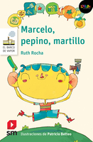Marcelo, pepino, martillo. Libro digital LORAN