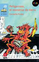Peligarroso, el monstruo de tierra. Libro digital LORAN